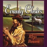 Evanly Choirs by  Rhys Bowen audiobook