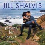 Playing for Keeps by  Jill Shalvis audiobook
