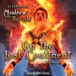 On the Lost Continent by  Andrew Novak audiobook