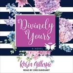 Divinely Yours by  Karin Gillespie audiobook