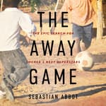 The Away Game by  Sebastian Abbot audiobook
