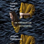 Things That Helped by  Jessica Friedmann audiobook