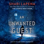 An Unwanted Guest by  Shari Lapena audiobook