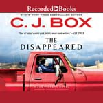The Disappeared by  C. J. Box audiobook