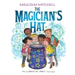 The Magician's Hat by  Malcolm Mitchell audiobook