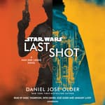 Last Shot (Star Wars) by  Daniel José Older audiobook