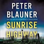 Sunrise Highway by  Peter Blauner audiobook