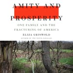 Amity and Prosperity by  Eliza Griswold audiobook