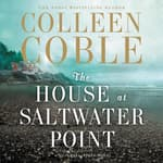 The House at Saltwater Point by  Colleen Coble audiobook