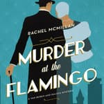 Murder at the Flamingo by  Rachel McMillan audiobook