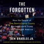 The Forgotten by  Ben Bradlee Jr. audiobook