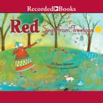 Red Sings from Treetops by  Joyce Sidman audiobook