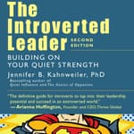 The Introverted Leader by  Jennifer Kahnweiler  PhD audiobook