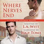 Where Nerves End by  L.A. Witt audiobook