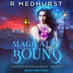 Magically Bound by  Rachel Medhurst audiobook