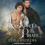 Kidnapped by the Pirate by  Keira Andrews audiobook