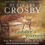 Jubilee's Journey by  Bette Lee Crosby audiobook