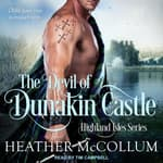 The Devil of Dunakin Castle by  Heather McCollum audiobook