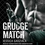 Grudge Match by  Jessica Gadziala audiobook