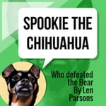 Spookie The Chihuahua by  Len Parsons audiobook