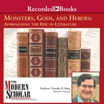 Monsters, Gods, and Heroes by  Professor Timothy B. Shutt audiobook