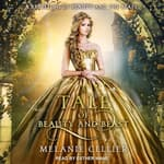 A Tale of Beauty and Beast by  Melanie Cellier audiobook