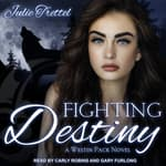 Fighting Destiny  by  Julie Trettel audiobook