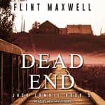 Dead End by  Flint Maxwell audiobook