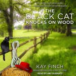 The Black Cat Knocks on Wood by  Kay Finch audiobook