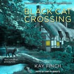 Black Cat Crossing by  Kay Finch audiobook