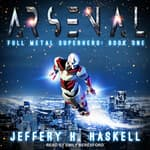 Arsenal by  Jeffery H. Haskell audiobook