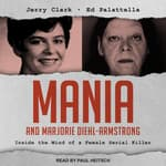 Mania and Marjorie Diehl-Armstrong by  Jerry Clark audiobook
