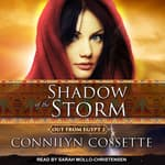 Shadow of the Storm by  Connilyn Cossette audiobook