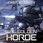 The Golden Horde by  Chris Kennedy audiobook