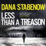 Less than a Treason by  Dana Stabenow audiobook