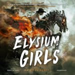 Elysium Girls by  Kate Pentecost audiobook