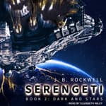 Serengeti 2 by  J. B. Rockwell audiobook