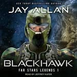 Blackhawk by  Jay Allan audiobook