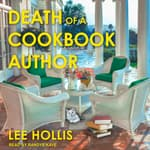 Death of a Cookbook Author by  Lee Hollis audiobook