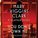 You Don't Own Me by  Alafair Burke audiobook