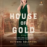 House of Gold by  Natasha Solomons audiobook