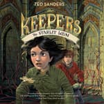 The Keepers #4: The Starlit Loom by  Ted Sanders audiobook