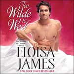 Too Wilde to Wed by  Eloisa James audiobook