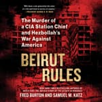 Beirut Rules by  Fred Burton audiobook