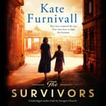 The Survivors by  Kate Furnivall audiobook