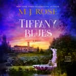 Tiffany Blues by  M. J. Rose audiobook