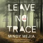 Leave No Trace by  Mindy Mejia audiobook