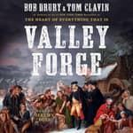 Valley Forge by  Bob Drury audiobook