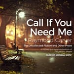 Call If You Need Me by  Raymond Carver audiobook
