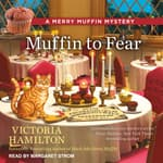 Muffin to Fear by  Victoria Hamilton audiobook